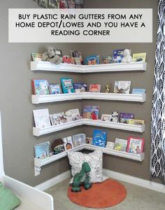 Rain gutters on the wall... Perfect little reading corner or even a organization for nail polish ect...