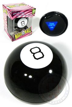 Magic 8 Ball - My cousin had one. I used to ask it questions then turn it  over for the answer. a902cad0fdb3