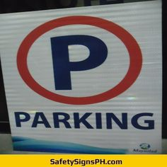 No Parking High Intensity Prismatic Sign Philippines Safety Message, Chicago Cubs Logo, Team Logo, Philippines, Messages, Signs, Shop Signs, Text Posts