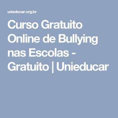 Curso Gratuito Online de Bullying nas Escolas - Gratuito | Unieducar