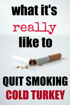 What it's really like to quit smoking cold turkey after being a smoker for over twenty years and what finally made me give up cigarettes for good. Ways To Stop Smoking, Quit Smoking Tips, Giving Up Smoking, Healthy Mind, How To Stay Healthy, Quitting Smoking Cold Turkey, Smoking Addiction, Stop Smoke, Teeth Health