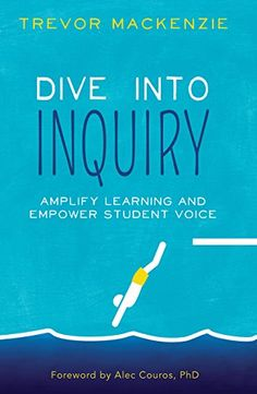 Dive Into Inquiry | Describes how inquiry units can be co-created with students and scaffolded across the year to culminate in a final Free Inquiry unit