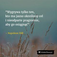 Wygrywa tylko ten... #Hill-Napoleon,  #Cel, #Zwycięstwo