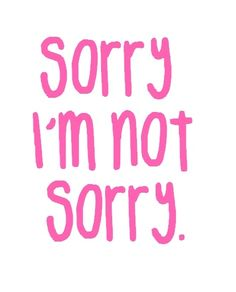 Sorry you got upset when you were stalking me....sorry I'm not sorry that is :)