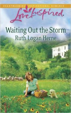 Ruth Logan Herne - Waiting Out the Storm / https://www.goodreads.com/book/show/7933449-waiting-out-the-storm?from_new_nav=true&ac=1&from_search=true