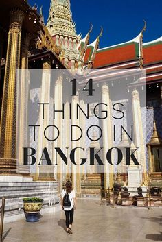 Heading to Bangkok? Here are 14 Things To Do In Bangkok, Thailand // Click through to read the whole post! http://www.girlxdeparture.com