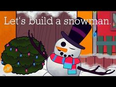 English Corner Time: Let's Build A Snowman! w/TEXT - by ELF Learning http://englishcornertime.blogspot.com