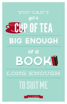 Book and tea lovers print, CS Lewis quote, typography, turquoise and red: 11 x 17 via Etsy