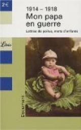 Recueil de lettres de poilus et leurs enfants, livre disponible au CDI