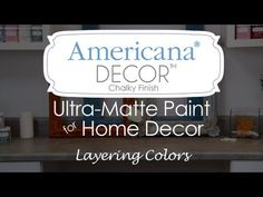 How to layer colors with Americana Decor Chalky Finish paint