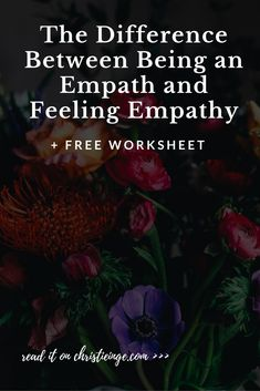 being an empath | empath abilities | feeling empathy | too much empathy | clairsentience