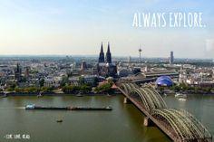 ALWAYS EXPLORE   Köln Cologne