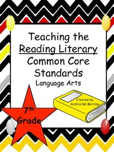 7th Grade Common Core Reading Literacy Kit...If you are looking for handouts, worksheets, key vocabulary terms for your word wall, and standards to teach the Reading Literacy Common Core Standards for seventh grade language arts, this is the bundle for you! In this 131 page document, you will find handouts to use in your classroom, projects for your students to complete, and items for the teacher to make your planning easier. $