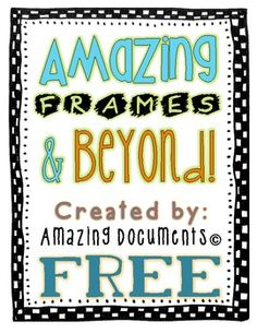 Amazing Doodle Frames [FREEBIE]! - Amazing Documents - TeachersPayTeachers.com