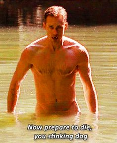 Come out a little further, Eric Northman