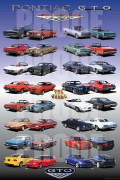 The GTO Poster that every GTO enthusiast has been wanting for. This poster beautifully displays every year of the Pontiac GTO Pub Vintage, Vintage Cars, Vintage Signs, Gto Car, Cadillac, Pontiac Cars, Car Advertising, Us Cars, Pontiac Firebird