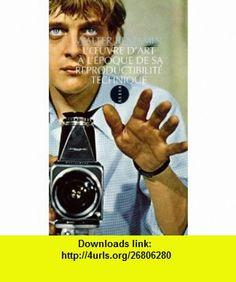 oeuvre dart a lepoque de sa reproductibilite techniqu (9782844854438) Walter Benjamin , ISBN-10: 2844854435  , ISBN-13: 978-2844854438 ,  , tutorials , pdf , ebook , torrent , downloads , rapidshare , filesonic , hotfile , megaupload , fileserve