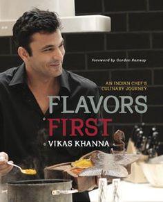 Michelin Star Chef Vikas Khanna's Culinary