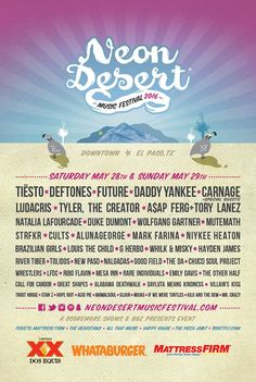 Tiesto and Future join Deftones and more at Neon Desert 2016  Neon Desert 2016 #neondesert