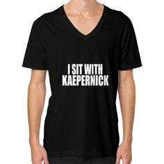 Now avaiable on our store: I Sit With Kaeper... Check it out here! http://ashoppingz.com/products/i-sit-with-kaepernick-mens-v-neck?utm_campaign=social_autopilot&utm_source=pin&utm_medium=pin