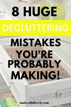 8 Huge Decluttering Mistakes you're Probably Making - Make Calm Lovely Declutter Your Mind, Organize Your Life, Organizing Your Home, Clutter Free Home, Family Organizer, Fun Cup, Organization Hacks, Getting Organized, Decluttering