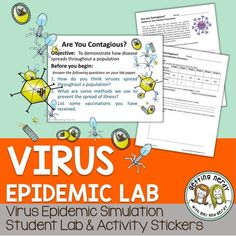Students simulate a virus epidemic lab using a party scenario and virus and vaccine stickers.