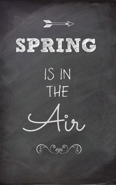 Free chalkboard prints...Spring is in the air!