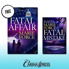 Try Carina Press for FREE!  Download FATAL AFFAIR by Marie Force TODAY  Available at participating ebook retailers for free. Need more?! Preorder FATAL MISTAKE - available June 17th. #HarlequinBooks, #CarinaPress, #MarieForce, #Free