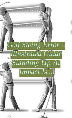 Golf Swing Error – Illustrated Guide Standing up at impact is the ... Read More | Golf Swing Fix | Golf Swing Tips For Beginners | Correct Golf Swing Mechanics | Correct Golf Swing Mechanics. Why It's Hard To Fix Your Slice. Human beings are incredibly athletic which natural athleticism is at work throughout every golf swing. The immediate your swing gets ... #pga #Golf training