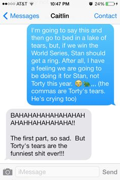 Late night texts from my sister. Turtle tears! Bahaha!!  Pretty sure no one else gets us, but damn I miss my sister.