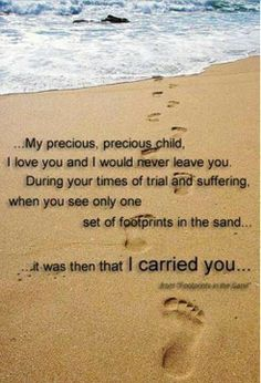 Thank you Lord for carrying me! For always be with me and loving me.