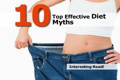 10 Top Effective Diet Myths