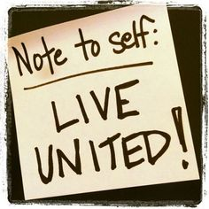 Note to Self, LIVE UNITED!