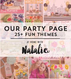 Our Party Page!  25+ Party Themes -athomewithnatalie