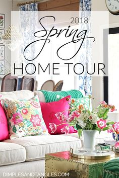 Spring Home Tour || Dimples and Tangles