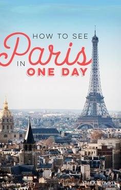 How to See Paris in One Day