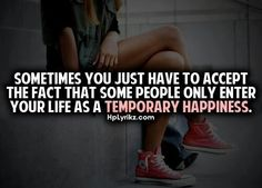 ... Sometimes and end up being a longer heartache