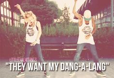 """Chachi doing """"They want my dang-a-lang"""" <3"""