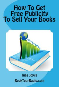 How To Get Free Publicity To Sell Your Books  UPDATED for 2013