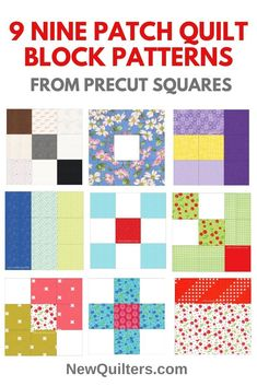 """Make any of these interesting nine-patch quilt blocks from 2.5"""" or 5"""" fabric squares. Includes ways to lay out the blocks into easy quilt patterns. Patchwork Quilt Patterns, Beginner Quilt Patterns, Quilt Patterns Free, Pattern Blocks, Quilting Ideas, Crazy Quilting, Quilt Tutorials, Quilting Projects, Sewing Patterns"""