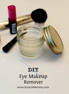 Scratch Mommy DIY Contributor, Samantha McClellan, shares her DIY Eye Makeup Remover recipe and shares why store bought removers belong in the trash.