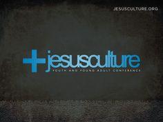 Jesus Culture :)