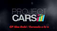 GP Abu Dabi / formula C/B/A / Project Cars / Gas Gas..