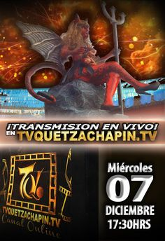 ¡TRANSMISIÓN EN VIVO! miércoles 7 Dic, 17:30hrs, sólo en tu mejor canal por internet. #Tvquetzachapin #laquemadeladiabla #noticiaspositivas❤️