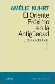 Kuht, A.: El Oriente Próximo en la Antigüedad c.3000-330 a.C. 2 volúmenes, Madrid: Crítica: 2016. ISBN 9788498926880.