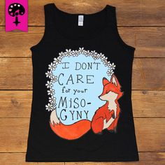 Feminist Fox Doesn't Care For Your Misogyny -- Women's T-Shirt/Tanktop