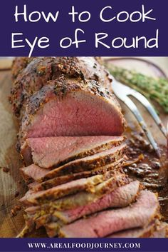 Roast Beef Rub Recipe - Eye Of Round - A Real Food Journey - Learn how to cook eye of round into the perfect roast beef. Roast Beef Recipes, Rub Recipes, Real Food Recipes, Cooking Recipes, Healthy Recipes, Recipies, Cooking Ribs, Kabob Recipes, Fondue Recipes