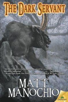 The Dark Servant: Matt Manochio: 9781619226609: Amazon.com: Books