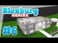 (57) Bloxburg #6 - BUILDING A SECOND FLOOR (Roblox Welcome to Bloxburg) - YouTube