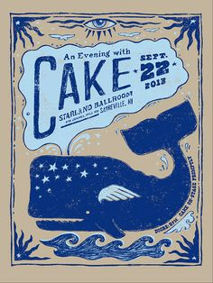 Official ltd. edition silkscreen concert poster for the band CAKE. Winged whale illustration and lettering hand-drawn by Will Ruocco.